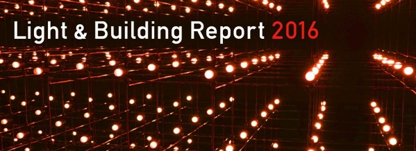 Light&Building Report2016